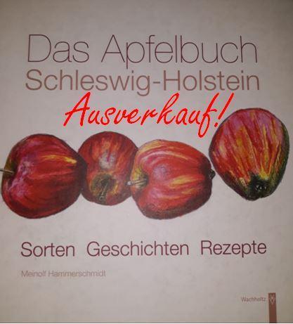 Hammerschmidt Das Apfelbuch Schleswig-Holstein, ausverkauft