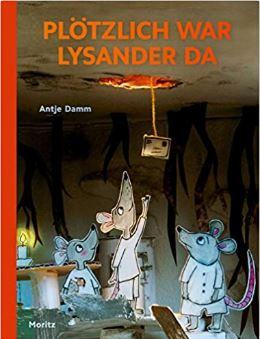 Damm, Plötzlich war Lysander da
