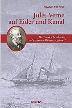Frank Trende, Jules Verne auf Eider und Kanal