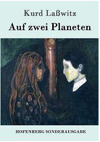 Laßwitz, Auf zwei Planeten