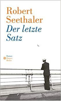 Seethaler, Der letzte Satz