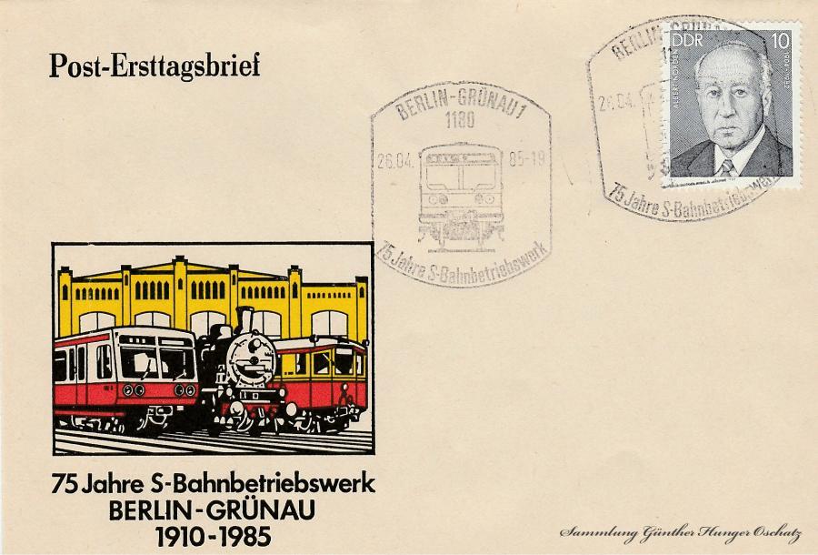 75 Jahre S-Bahnbetriebswerk Berlin-Grünau 1910-1985