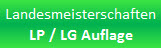 Landesmeisterschaften LG/LP Auflage