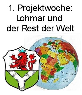 1. Projektwoche: Lohmar und der Rest der Welt
