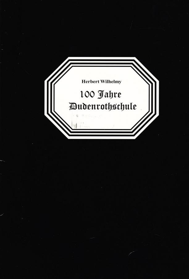 100 Jahre Dudenrothschule
