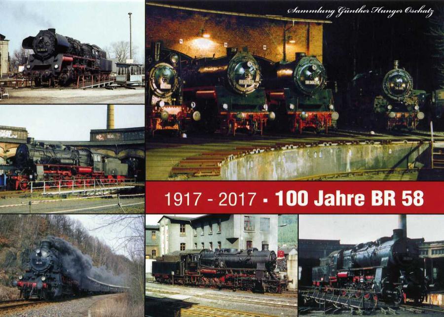 1917-2017 100 Jahre BR 58
