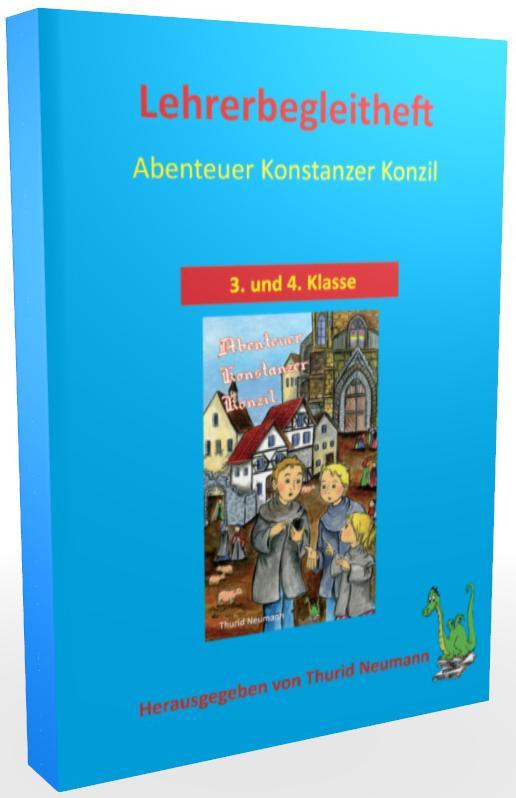 Abenteuer Konstanzer Konzil Lehrerheft