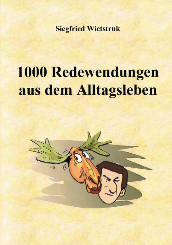 © Foto: Titelseite des Buches 1000 Redewendungen aus dem Alltag 1. Auflage 2013
