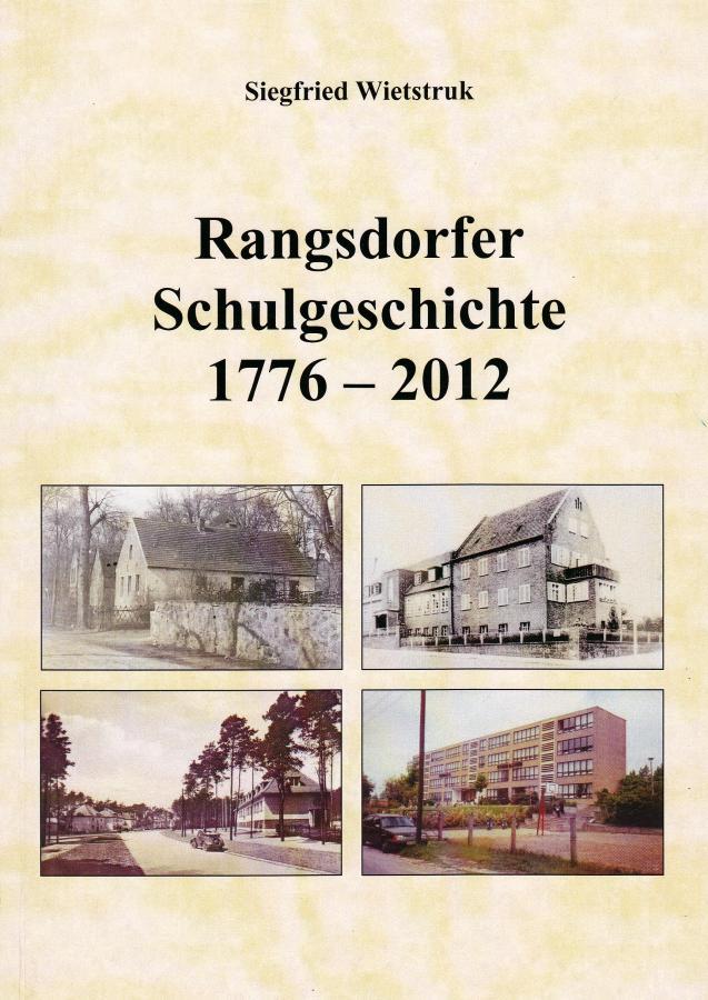 © Foto: Titelseite der Broschüre Rangsdorfer Schulgeschichte 1776 - 2012
