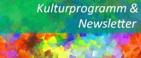 Bild zeigt den Text Kulturprogramm und Newsletter