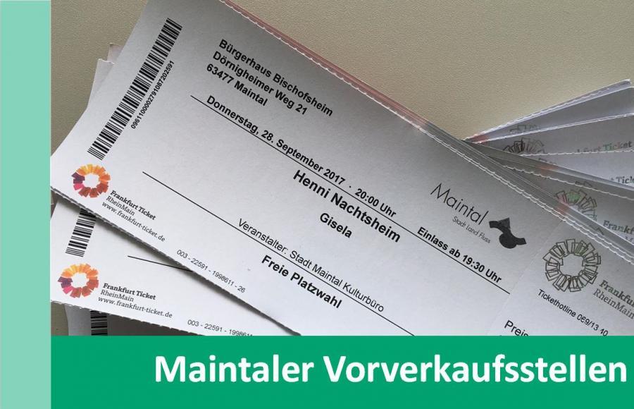 Link zu Maintaler Vorverkaufsstellen; Bild zeigt diverse Eintrittskarten