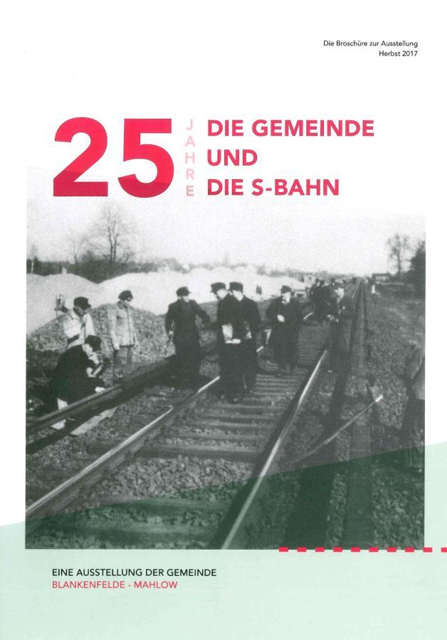 © Foto: Titelseite der Broschüre 25 JAHRE DIE GEMEINDE UND DIE S-BAHN