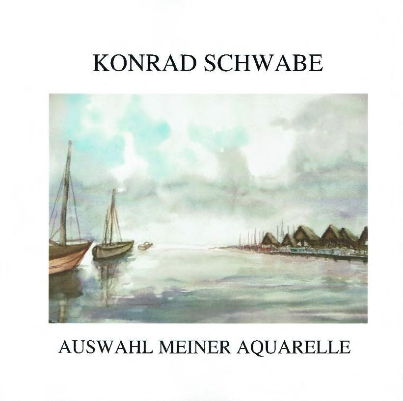 © Foto: Titelseite der Broschüre Konrad Schwabe Auswahl meiner Aquarelle