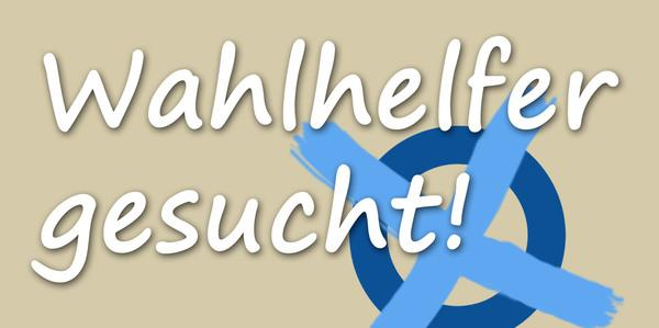 Wahlhelfer gesucht