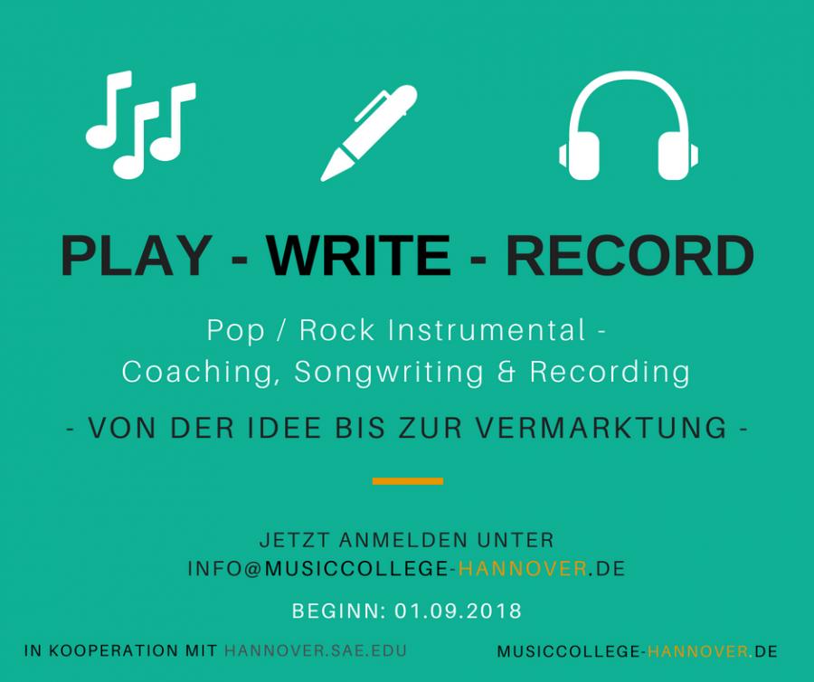 play - write - record