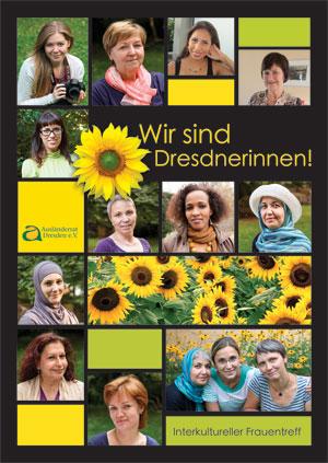Wir sind Dresdnerinnen