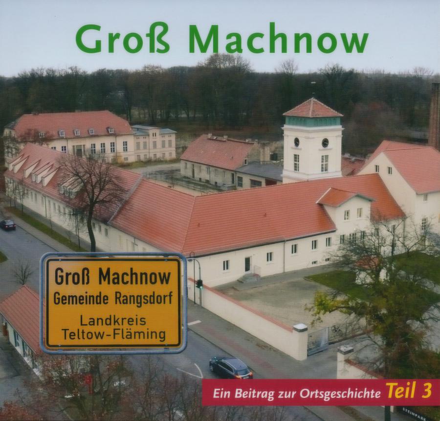 © Foto: Titelseite des Buches Groß Machnow - Ein Beitrag zur Ortsgeschichte (Teil 3) Auflage 2009