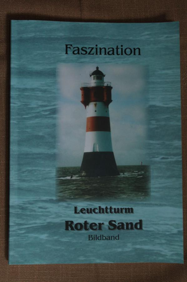 Faszination Leuchtturm Roter Sand