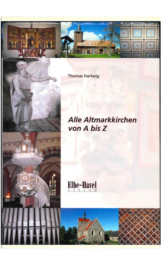 Alle Altmarkkirchen von A bis Z