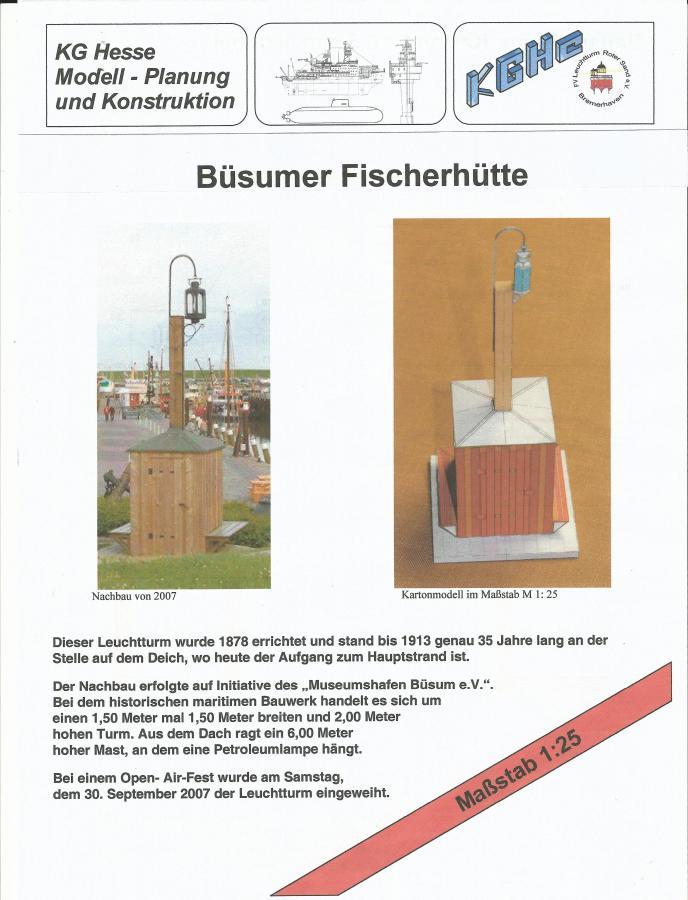 Büsumer Fischerhütte 1:25