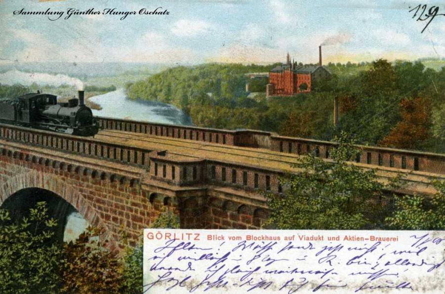 Görlitz Blick vom Blockhaus auf Viadukt und Aktien-Brauerei