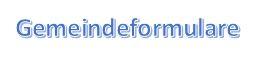 Gemeindeformulare