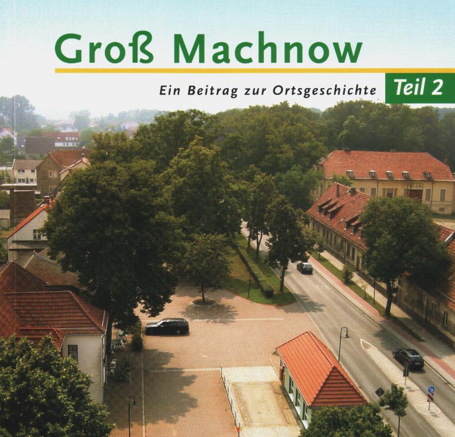 © Foto: Titelseite des Buches Groß Machnow - Ein Beitrag zur Ortsgeschichte (Teil 2) Auflage 2003