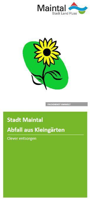 Externer Link zur PDF-Datei Flyer Abfall aus Kleingärten - Clever entsorgen; Bild zeigt die erste Seite des Flyers, auf der eine Sonnenblume zu sehen ist; Bild: Screenshot - Flyer Stadt Maintal