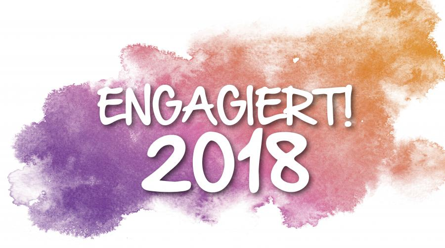 """Bild zeigt den Text """"ENGAGIERT 2018"""""""