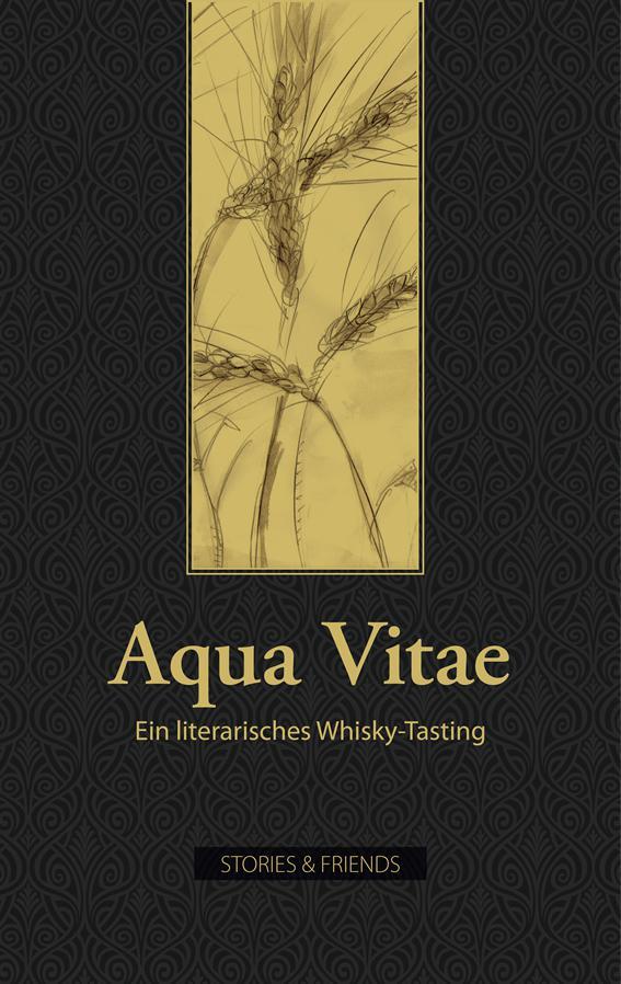 Aqua Vitae - Ein literarisches Whisky Tasting