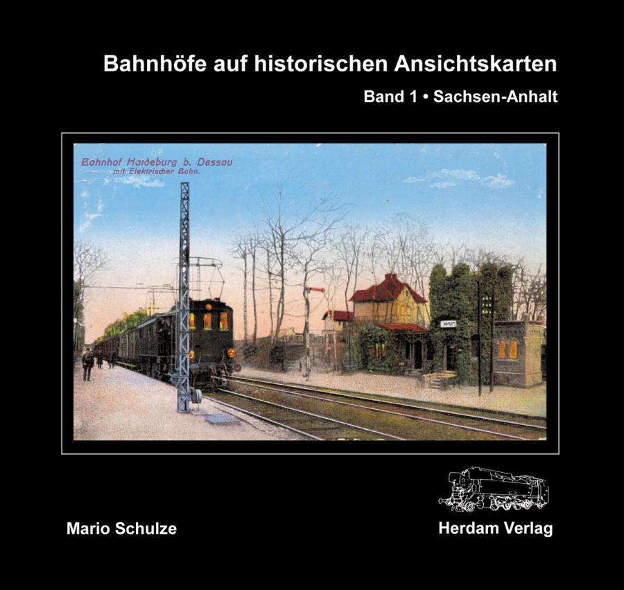 Bahnhöfe auf historischen Ansichtskarten