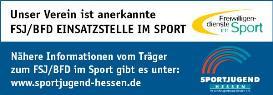 Wir sind anerkannte Einsatzstelle im FSJ/BFD-Sport
