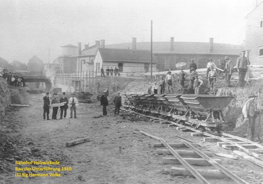 Bau der Unterführung am Banhhof Holzwickede, Foto vom 09.03.1910