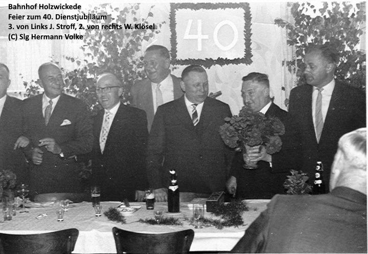40jähriges Dienstjubiläum des Holzwickeder Bahnhofsvorsteher Josef Stroff (3.von links)  2.von rechts Wilhelm Klösel, Dienststellenleiter der Umladehalle
