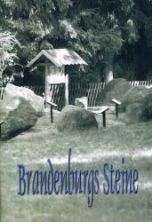 Brandenburgs Steine - Geologischer Garten Stolzenhagen