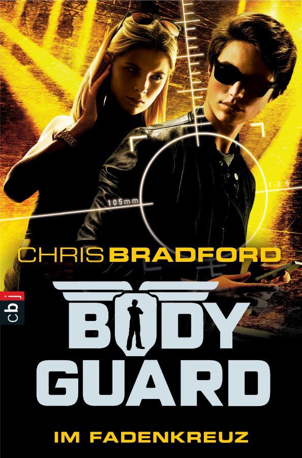 Chris Bradford: Bodyguard - Im Fadenkreuz, (c) 2016, cbj, München