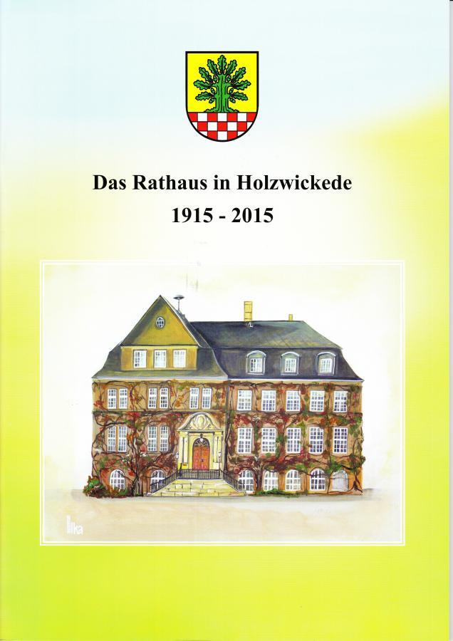 Broschüre 100 Jahre Rathaus Holzwickede
