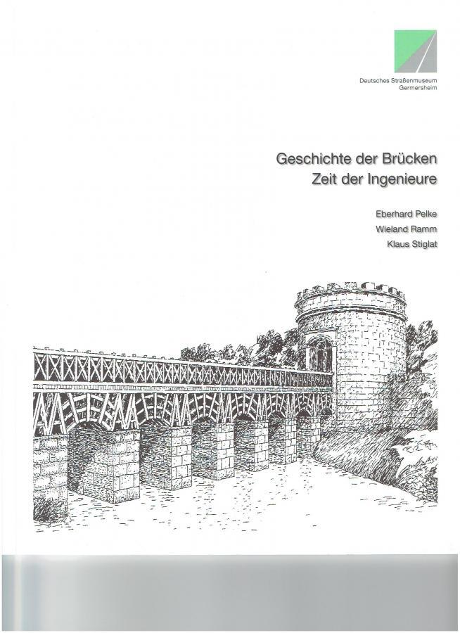 Geschichte der Brücken-Zeit der Ingenieure