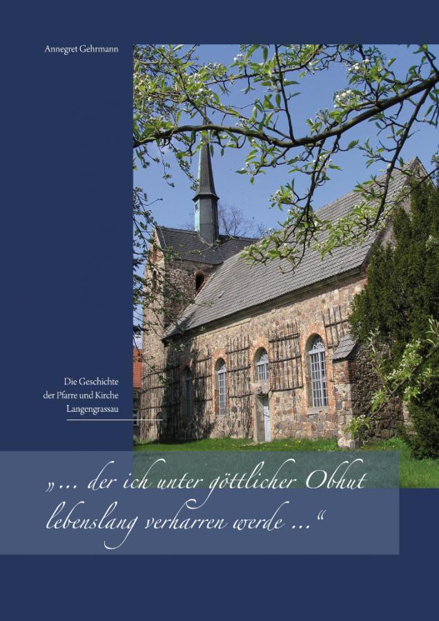 Die Geschichte der Pfarre und Kirche Langengrassau