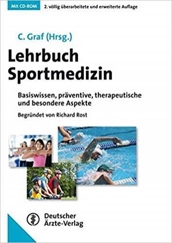 Lehrbuch Sportmedizin_Basiswissen, präventive, therapeutische und besondere Aspekte