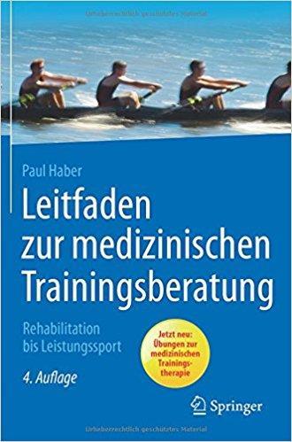 Leitfaden zur medizinischen Trainingsberatung_Rehabilitation bis Leistungssport