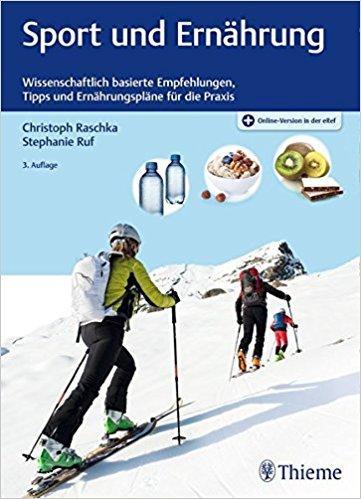Sport und Ernährung_Wissenschaftlich basierte Empfehlungen, Tipps und Ernährungspläne für die Praxis