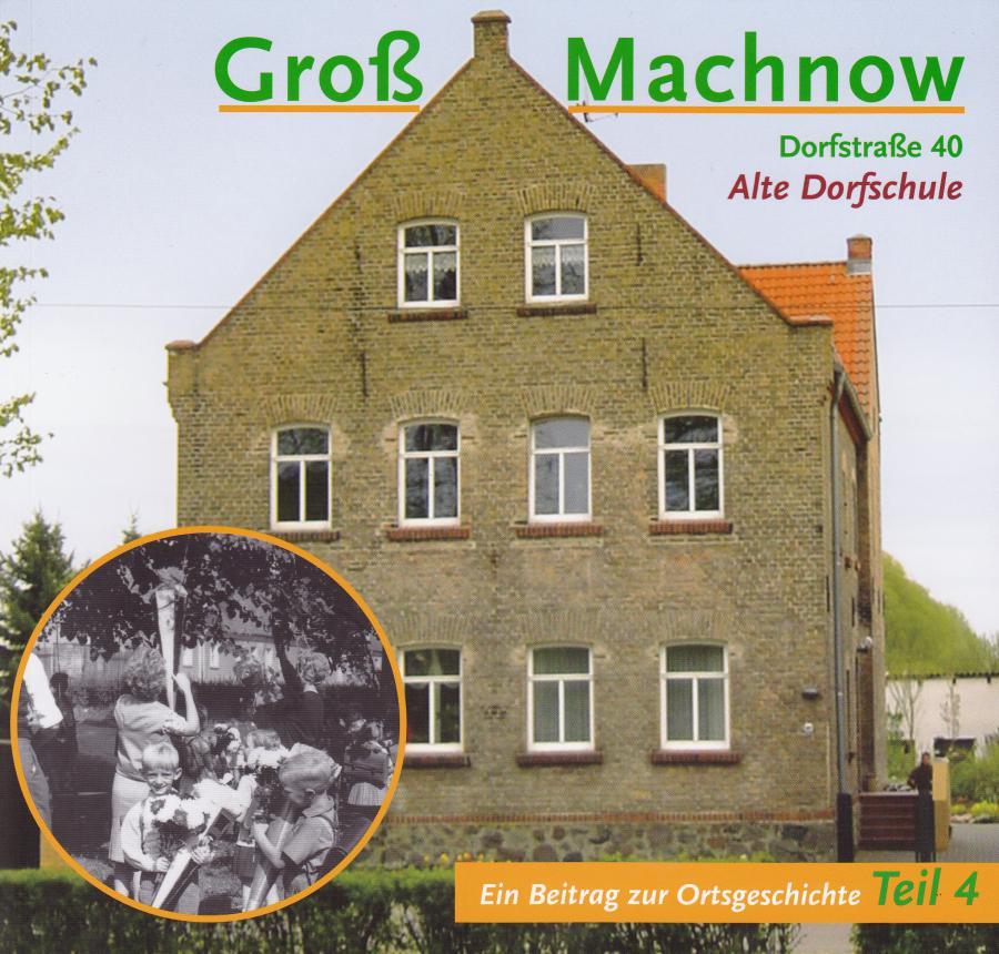 © Foto: Titelseite des Buches Groß Machnow - Ein Beitrag zur Ortsgeschichte (Teil 4) Auflage 2012