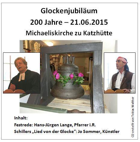 200. Glockenjubiläum im Jahre 2015