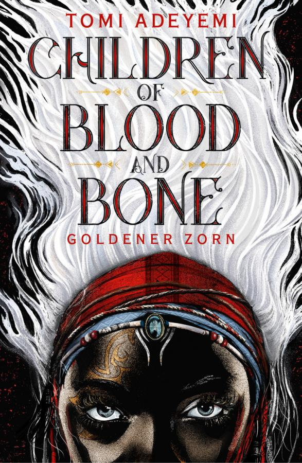 Children of Blood and Bone: Goldener Zorn