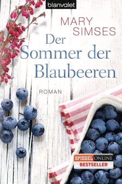 Der perfekte Sommer-Roman: Der Sommer der Blaubeeren (Mary Simses)