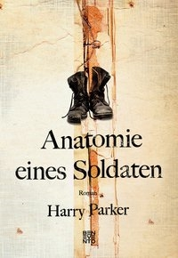 Anatomie eines Soldaten