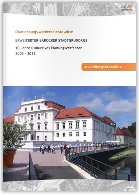 Oranienburgs wiederbelebte Mitte (Broschürentitel)