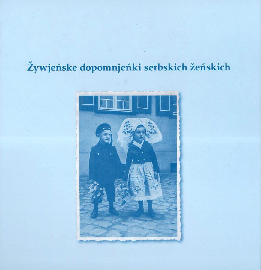 Žywjeńske dopomnjeńki serbskich žeńskich
