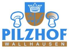 Pilzhof Wallhausen